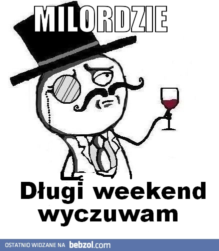 Długi weekend!