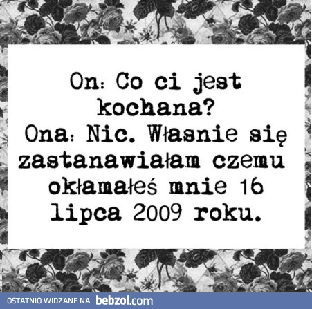 Co ci jest kochana?