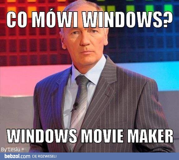 Co mówi Windows?